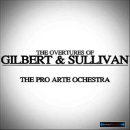 Albumcover The Pro Arte Orchestra - The Overtures of Gilbert and Sullivan