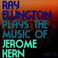 Albumcover Ray Ellington and His Orchestra - Ray Ellington Plays the Music of Jerome Kern