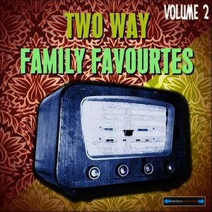 Albumcover Various Artists - Two Way Family Favourites, Vol. 2