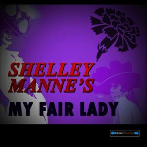 Albumcover Shelly Manne and Andre Previn - Shelly Manne's My Fair Lady