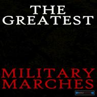 Albumcover The Bands of Her Majesty's Life Guards and  Royal Marines - The Greatest Military Marches