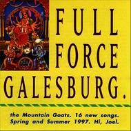 The Mountain Goats - Full Force Galesburg