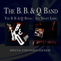 The B. B. & Q. Band / All Night Long