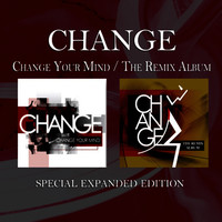 Change Your Mind / The Remix Album
