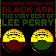 "Lee ""Scratch"" Perry - Sounds from the Black Ark: The Very Best of Lee Perry"
