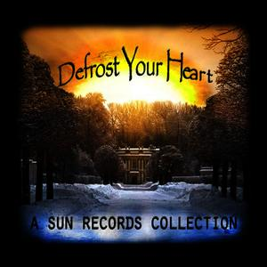 Albumcover Various Artists - Defrost Your Heart - A Sun Records Collection