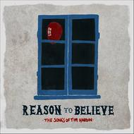 Albumcover Various Artists - Reason to Believe - The Songs of Tim Hardin