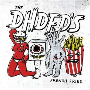 Albumcover The DHDFDs - French Fries