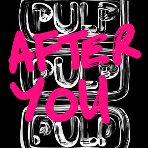 Albumcover Pulp - After You