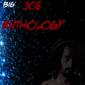 Albumcover Big Joe - Anthology Big Joe