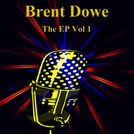 Albumcover Brent Dowe - The EP Vol 1