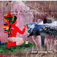 Albumcover Cheek Mountain Thief - Cheek Mountain Thief