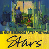 Albumcover Stars - In Our Bedroom After the War