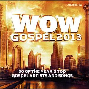 Albumcover Various Artists - WOW Gospel 2013