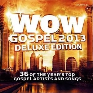 Albumcover Various Artists - WOW Gospel 2013 (Deluxe Edition)