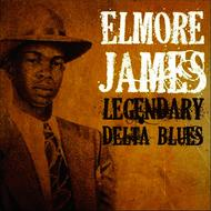 Elmore James - Legendary Delta Blues