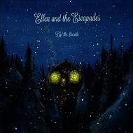 Albumcover ELLEN AND THE ESCAPADES - By the Fireside