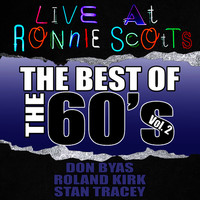Live At Ronnie Scott's: The Best of the 60's Vol. 2