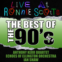 Live At Ronnie Scott's: The Best of the 90's Vol. 4