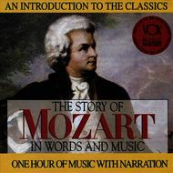 Albumcover Arthur Hannes, Mainz Chamber Orchestra & Gunther Kehr - The Story of Mozart in Words and Music