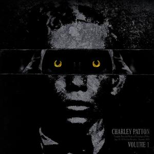 Albumcover Charley Patton - Charley Patton, Vol. 1