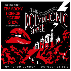 Albumcover The Polyphonic Spree - Songs from the Rocky Horror Picture Show Live
