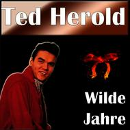 Albumcover Ted Herold - Wilde Jahre