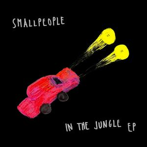 Albumcover Smallpeople - In the Jungle EP