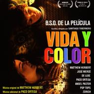 Vida y Color (Music From The Motion Picture)