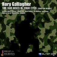 Rory Gallagher - The Sun Rises In Your Eyes (Song For Heroes)