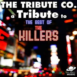 A Tribute to the Best of the Killers