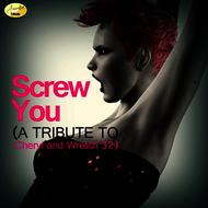 Albumcover Ameritz - Tribute - Screw You (A Tribute to Cheryl and Wretch 32)