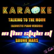 Ameritz Karaoke Planet - Talking to the Moon (Acoustic Piano Version) [In the Style of Bruno Mars] [Karaoke Version] - Single