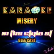 Ameritz Karaoke Planet - Misery (In the Style of Glee Cast) [Karaoke Version] - Single