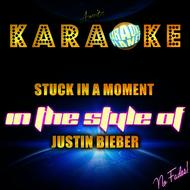 Ameritz Karaoke Planet - Stuck in a Moment (In the Style of Justin Bieber) [Karaoke Version] - Single