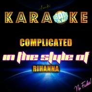 Ameritz Karaoke Planet - Complicated (In the Style of Rihanna) [Karaoke Version] - Single