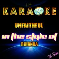 Ameritz Karaoke Planet - Unfaithful (In the Style of Rihanna) [Karaoke Version] - Single