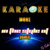 Ameritz Karaoke Planet - More (In the Style of Usher) [Karaoke Version] - Single