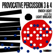 Albumcover Enoch Light - Provocative Percussion 3 & 4