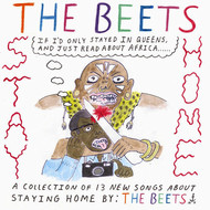 The Beets - Stay Home
