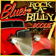 Albumcover Various Artists - Blues & Rockabilly Boogie
