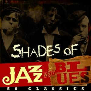 Albumcover Various Artists - Shades of Jazz & Blues - 50 Classics