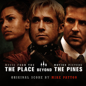 Albumcover Mike Patton - The Place Beyond the Pines