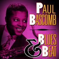 Paul Bascomb - Blues & Beat
