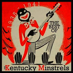 Albumcover The Kentucky Minstrels - The Best of 1935-1941