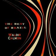 Waldir Calmon - The Beat of Brazil