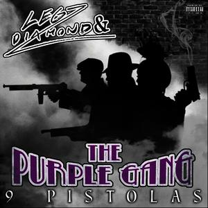 Albumcover Legz Diamond & the Purple Gang - 9 Pistolas