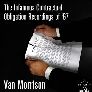 Albumcover Van Morrison - The Infamous Contractual Obligation Recordings Of '67