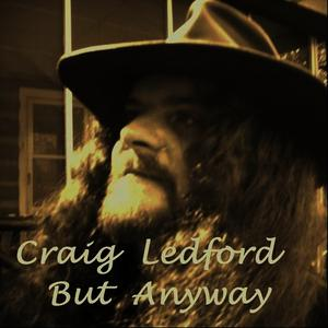 Albumcover Craig Ledford - But Anyway - Single