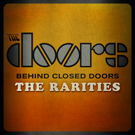 Albumcover The Doors - Behind Closed Doors - The Rarities